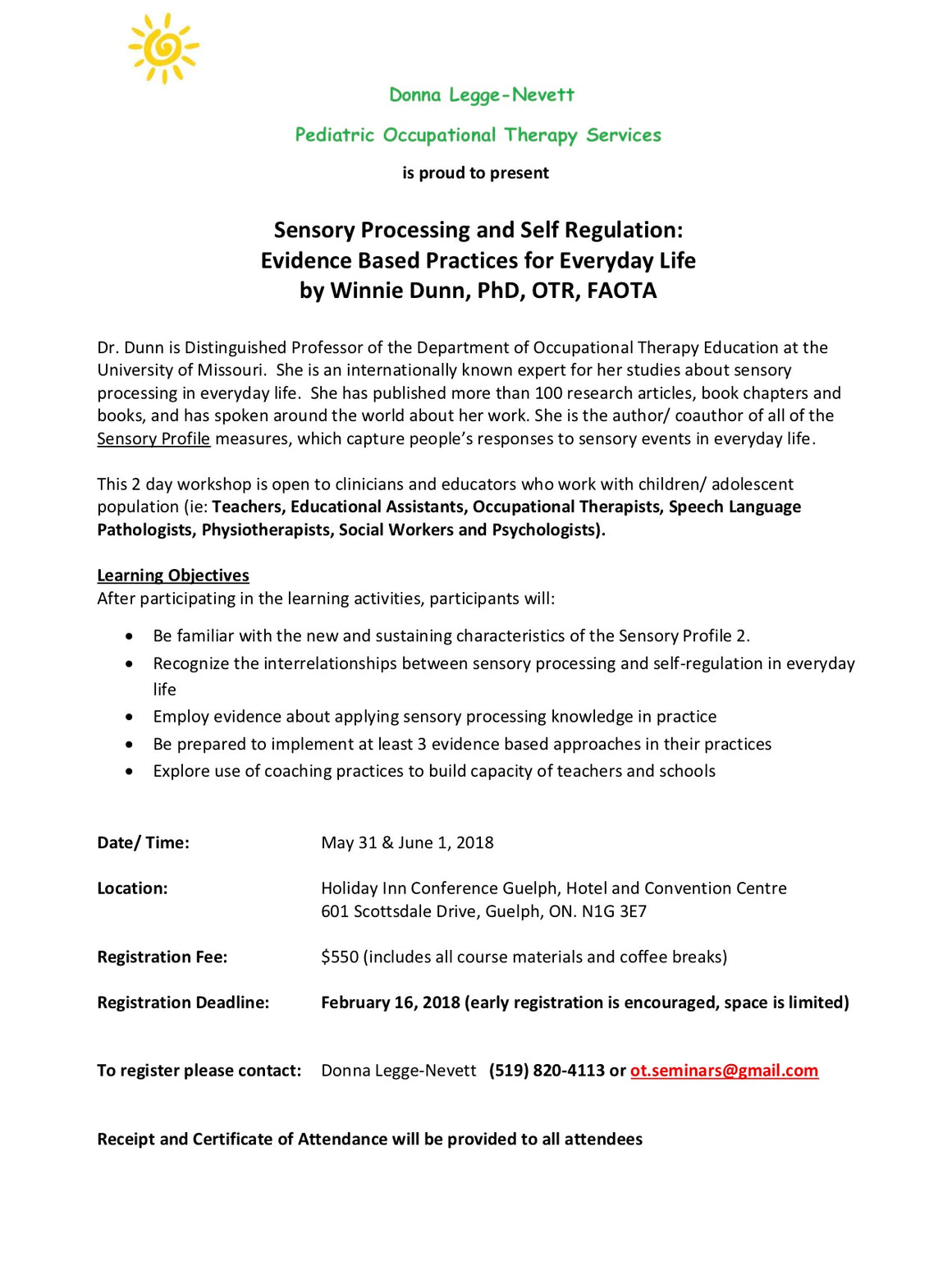 Sensory Processing and Self Regulation by Winnie Dunn  May 31 & June 1, 2018