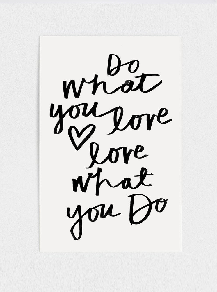 11x17 Do What you love Print