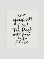 Love Yourself First Print