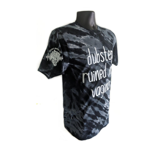 Image of Dubstep Ruined My Vagina Tie Dye T-Shirt