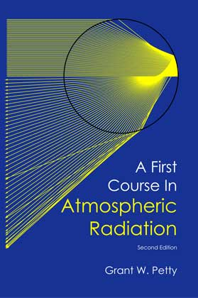 A First Course in Atmospheric Radiation – G.W. Petty