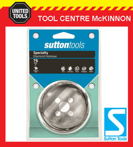 SUTTON 76mm DIAMOND GRIT HOLESAW FOR CERAMIC TILES, FIBRE CEMENT & SOFT STONE