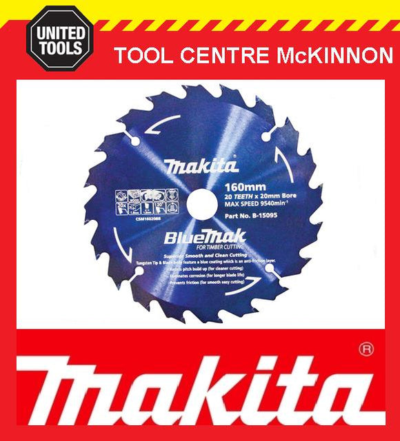 MAKITA B-15095 BLUEMAK 160mm x 20 TEETH 20mm BORE TCT CIRCULAR SAW BLADE
