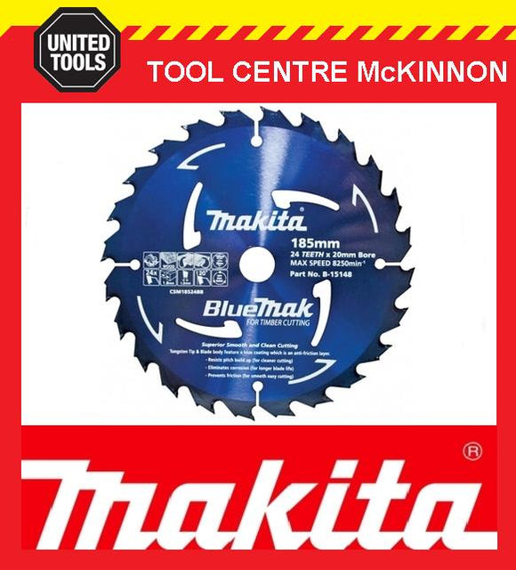 MAKITA B-15148 BLUEMAK 185mm x 24 TEETH 20mm BORE TCT CIRCULAR SAW BLADE