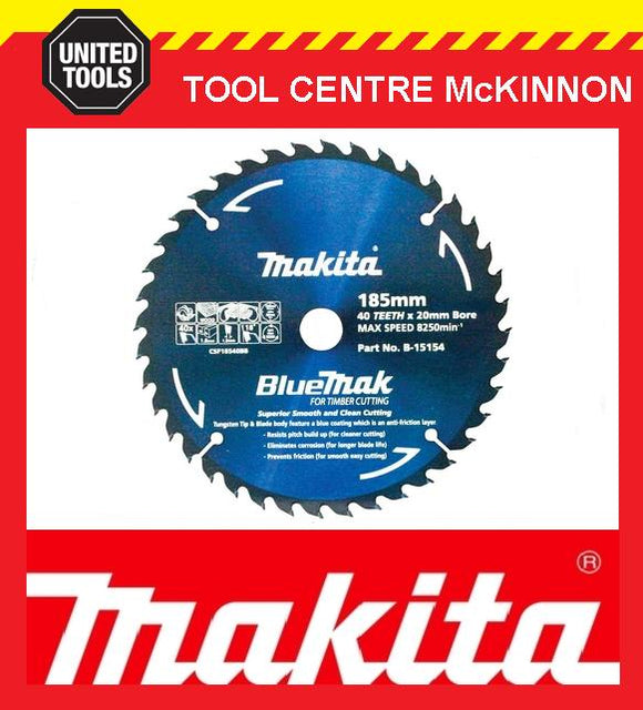 MAKITA B-15144 BLUEMAK 185mm x 40 TEETH 20mm BORE TCT CIRCULAR SAW BLADE