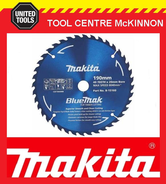 MAKITA B-15160 BLUEMAK 190mm x 40 TEETH 20mm BORE TCT CIRCULAR SAW BLADE