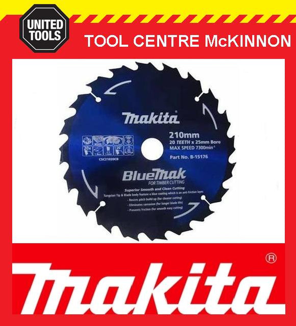 MAKITA B-15176 BLUEMAK 210mm x 20 TEETH 25mm BORE TCT CIRCULAR SAW BLADE