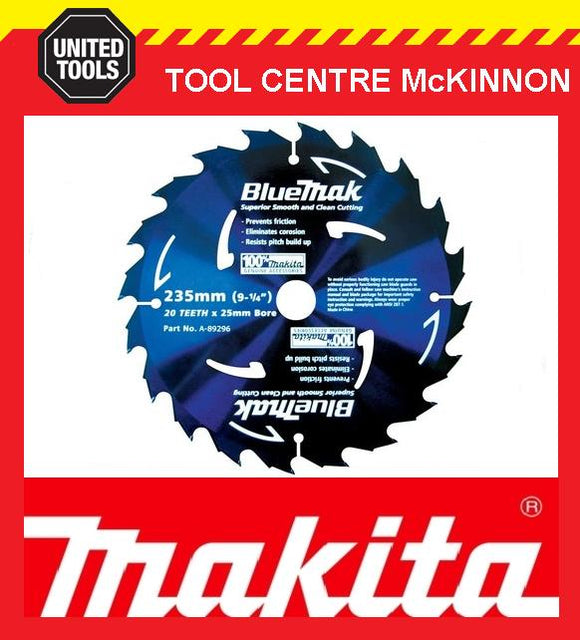 MAKITA B-15198 BLUEMAK 235mm x 20 TEETH 25mm BORE TCT CIRCULAR SAW BLADE