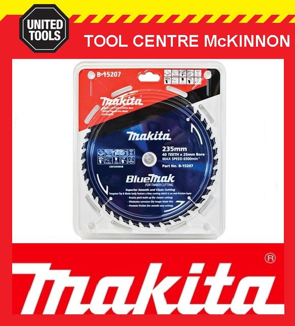 MAKITA B-15207 BLUEMAK 235mm x 40 TEETH 25mm BORE TCT CIRCULAR SAW BLADE