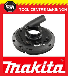 "MAKITA 195250-1 DUST EXTRACTION SHROUD TO SUIT 4½""/115mm AND 5""/125mm ANGLE GRINDER"