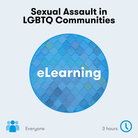 Sexual Assault in LGBTQ Communities eLearning 3 hours