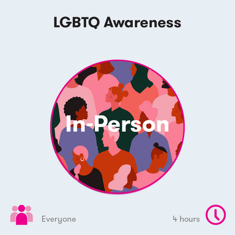 LGBTQ Awareness In-Person Training