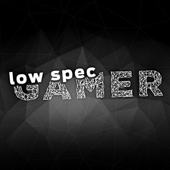 LowSpecGamer – Running modern games on low-end computers by any means necessary.
