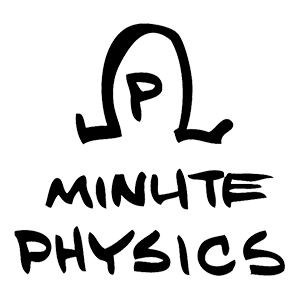 Minute Physics – Simply put: cool physics and other sweet science. Created by Henry Reich.