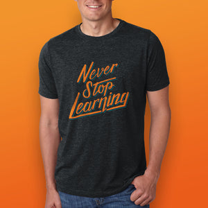Thomas Frank Never Stop Learning T-Shirt