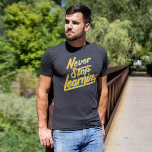 College Info Geek Never Stop Learning T-Shirt