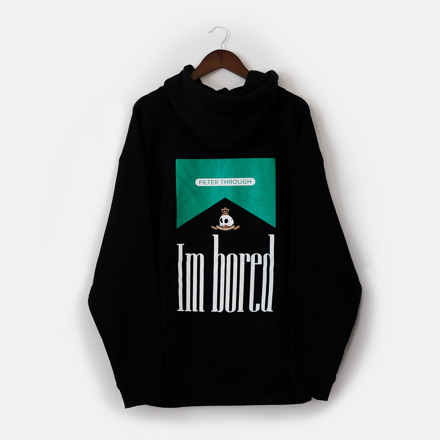 "The Menthol ""Im bored"" Hoodie"