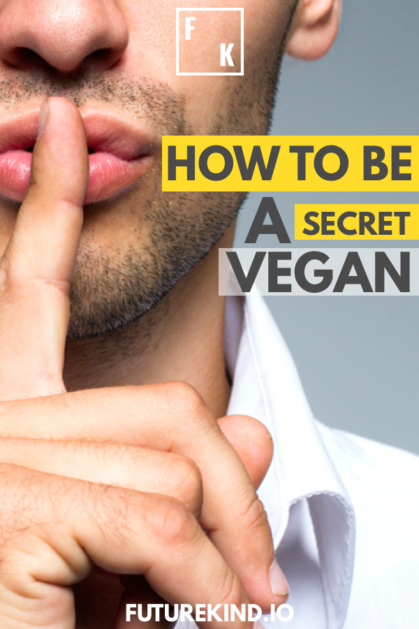 Being a healthy vegan is one thing, but maintaining a vegan lifestyle with your friends, family or work colleagues is another. Vegans can often feel pressured into hiding their eating habits or avoiding situations altogether. If you're not quite ready to show the world your vegan colors, don't worry, here's 5 super tips on how to be a secret vegan. #vegan #vegans #vegantips #secretvegan #veganeating #eatvegan #govegan