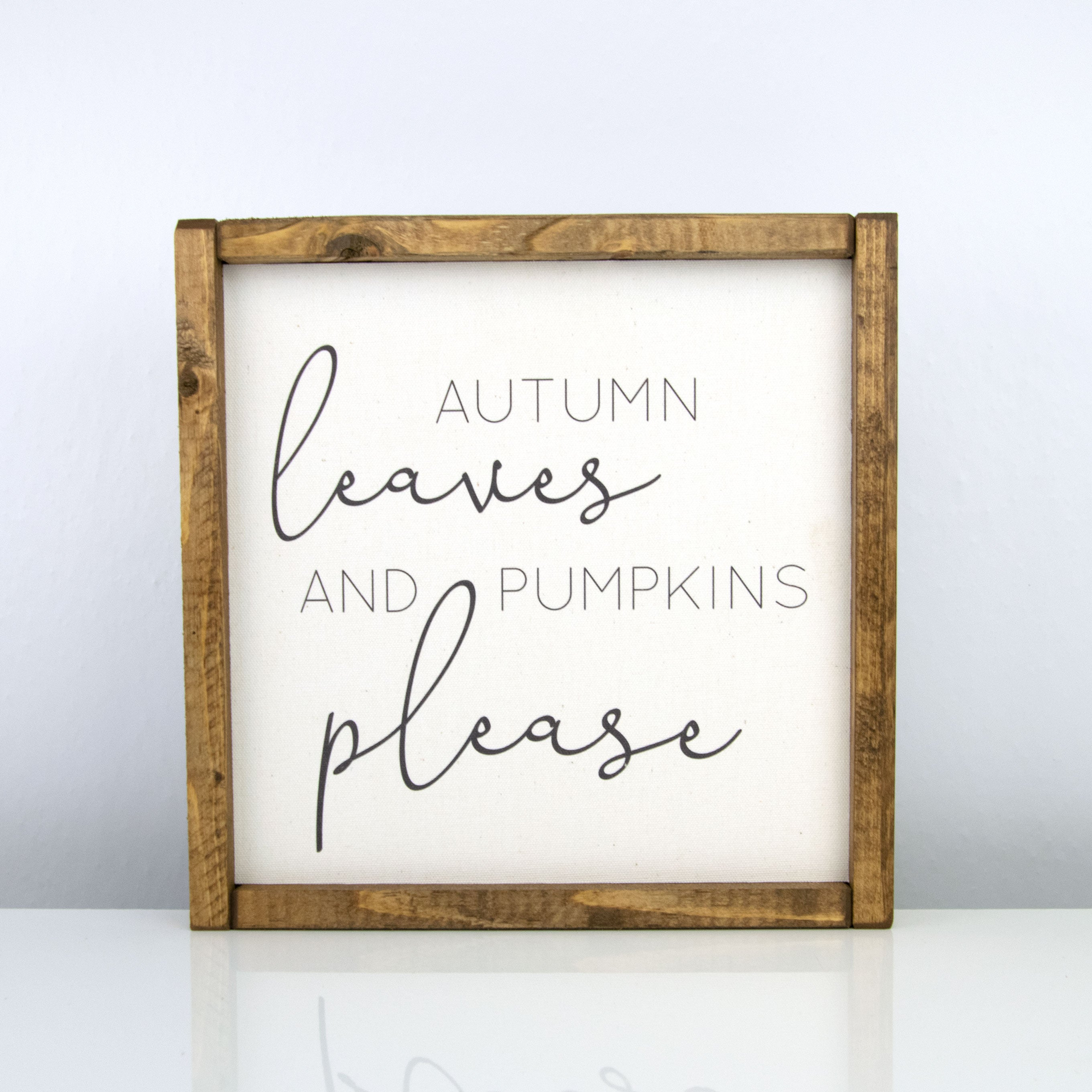 Autumn Leaves and Pumpkins Please | 10 x 10 Classic