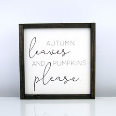 Autumn Leaves and Pumpkins Please | 10 x 10 Modern