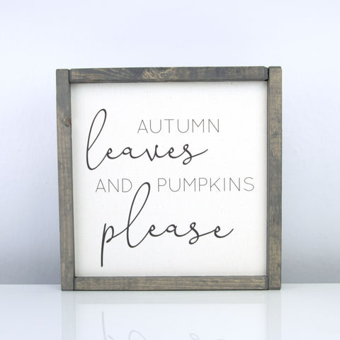 Autumn Leaves and Pumpkins Please | 10 x 10 Vintage