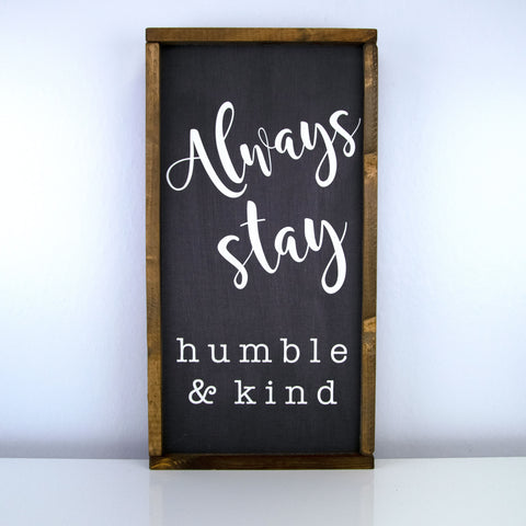 Humble & Kind | 10 x 20 Bold