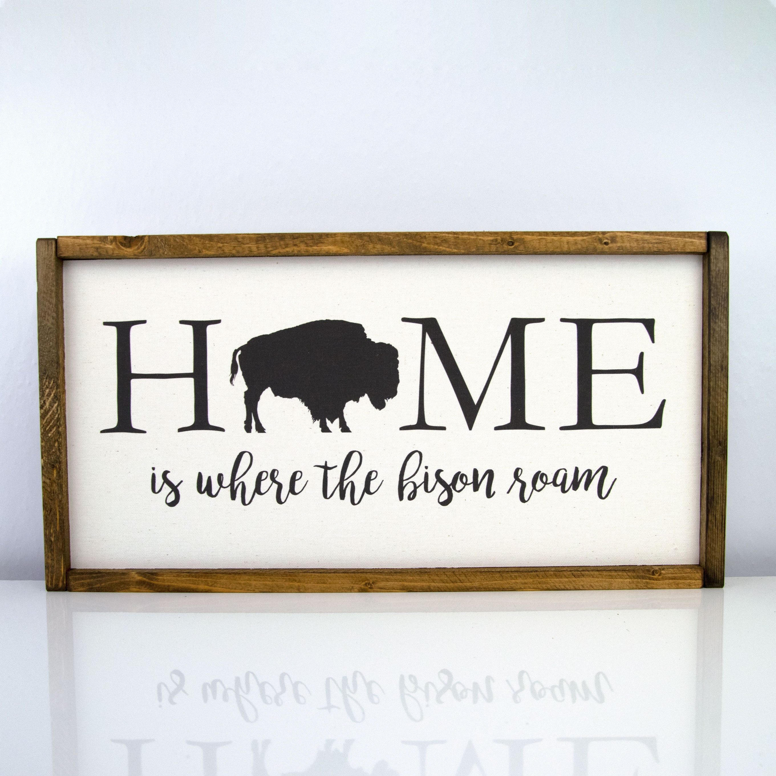 Home Is Where The Bison Roam | 10 x 20 Classic