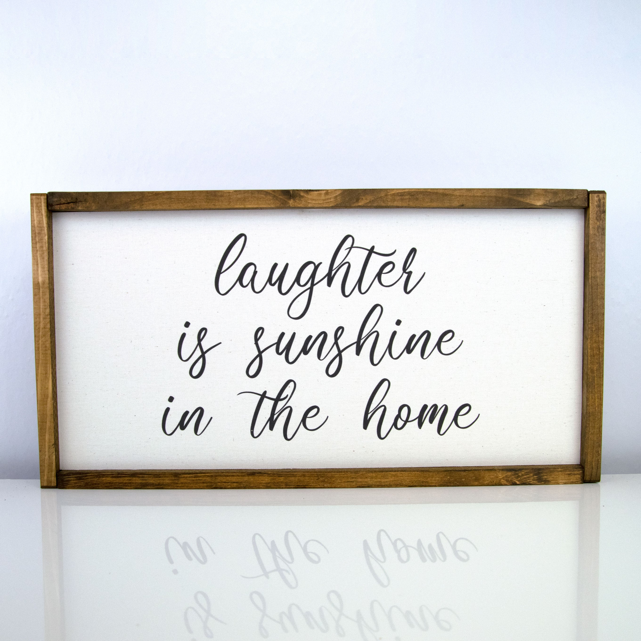 Laughter is Sunshine | 10 x 20 Classic