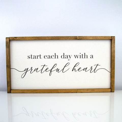 Start Each Day With A Grateful Heart | 10 x 20 Classic