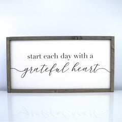 Start Each Day With A Grateful Heart | 10 x 20 Vintage