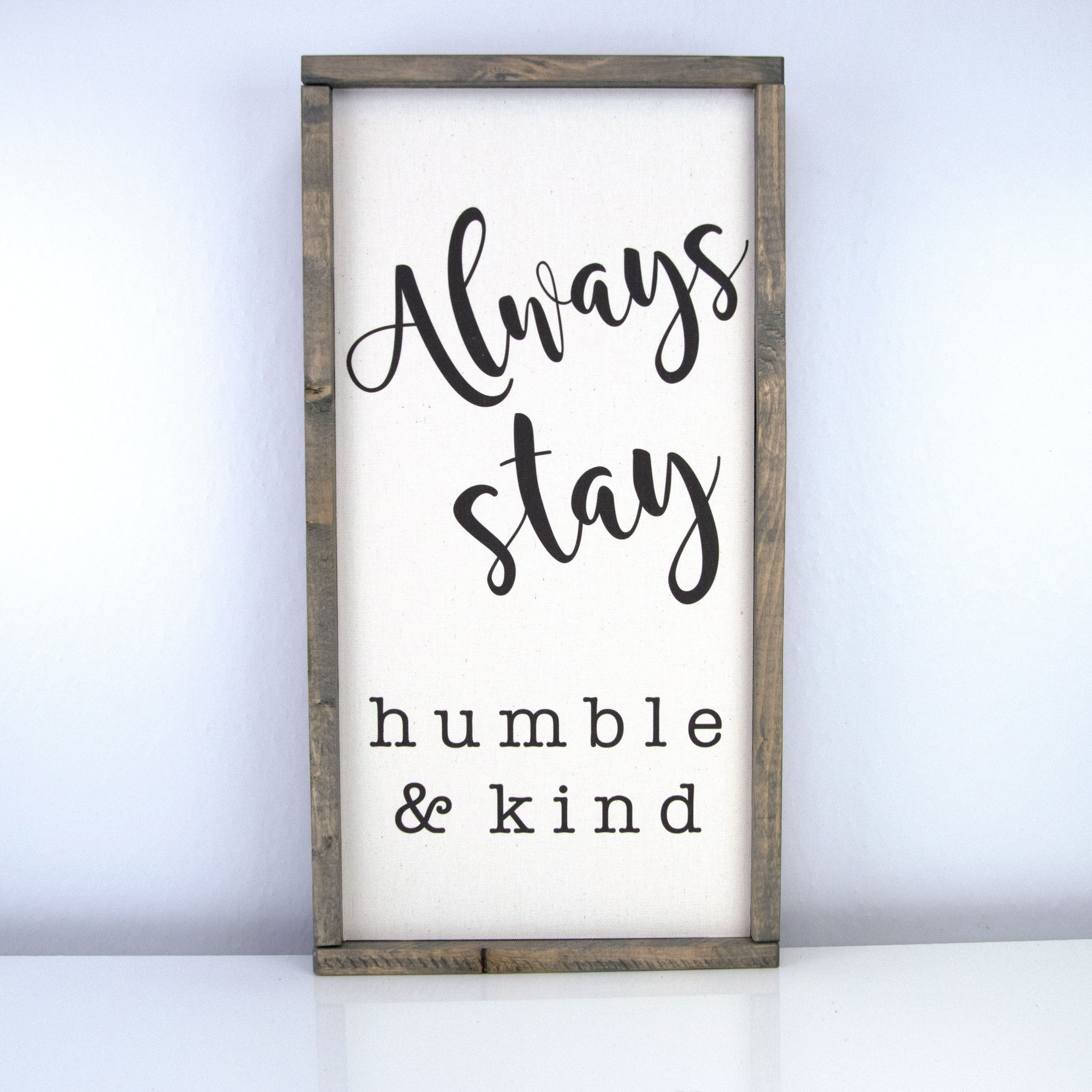 Humble & Kind | 10 x 20 Vintage