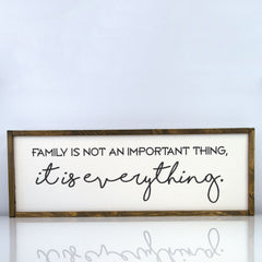 Family is Everything | 10 x 30 Classic