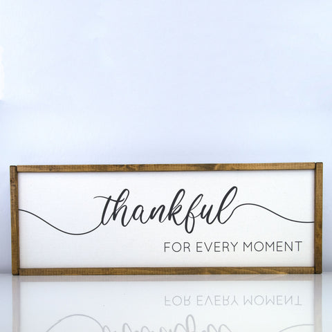 Thankful for Every Moment  | 10 x 30 Classic