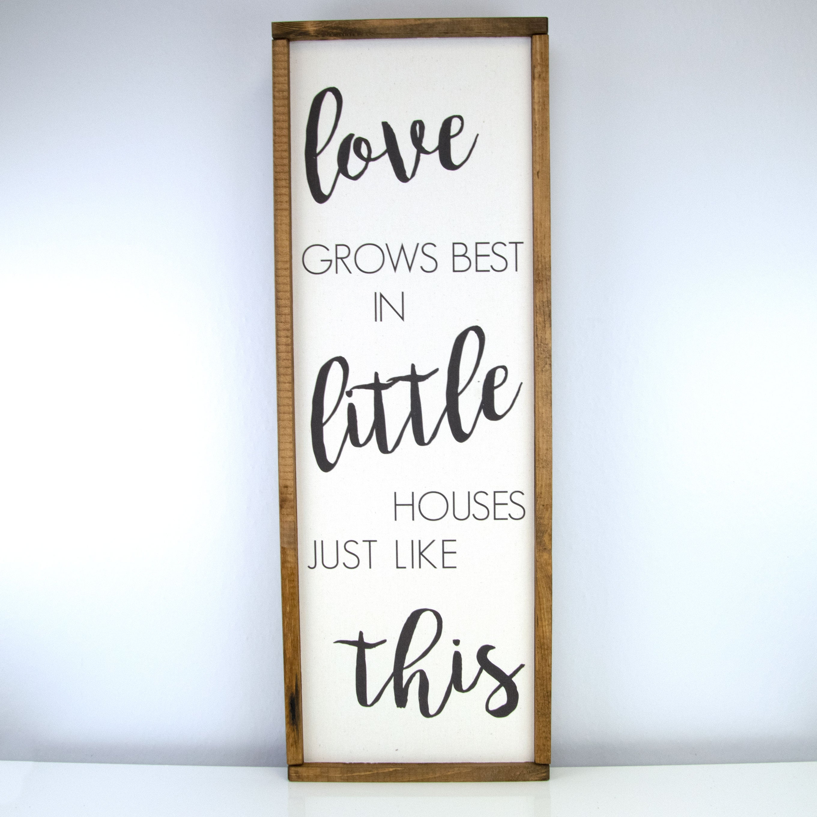 Love Grows Best | 10 x 30 Classic