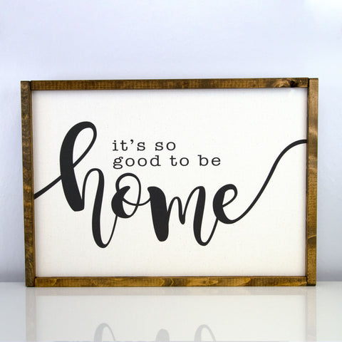 Good To Be Home | 14 x 20 Classic