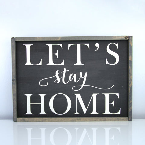 Let's Stay Home | 14 x 20 Midnight