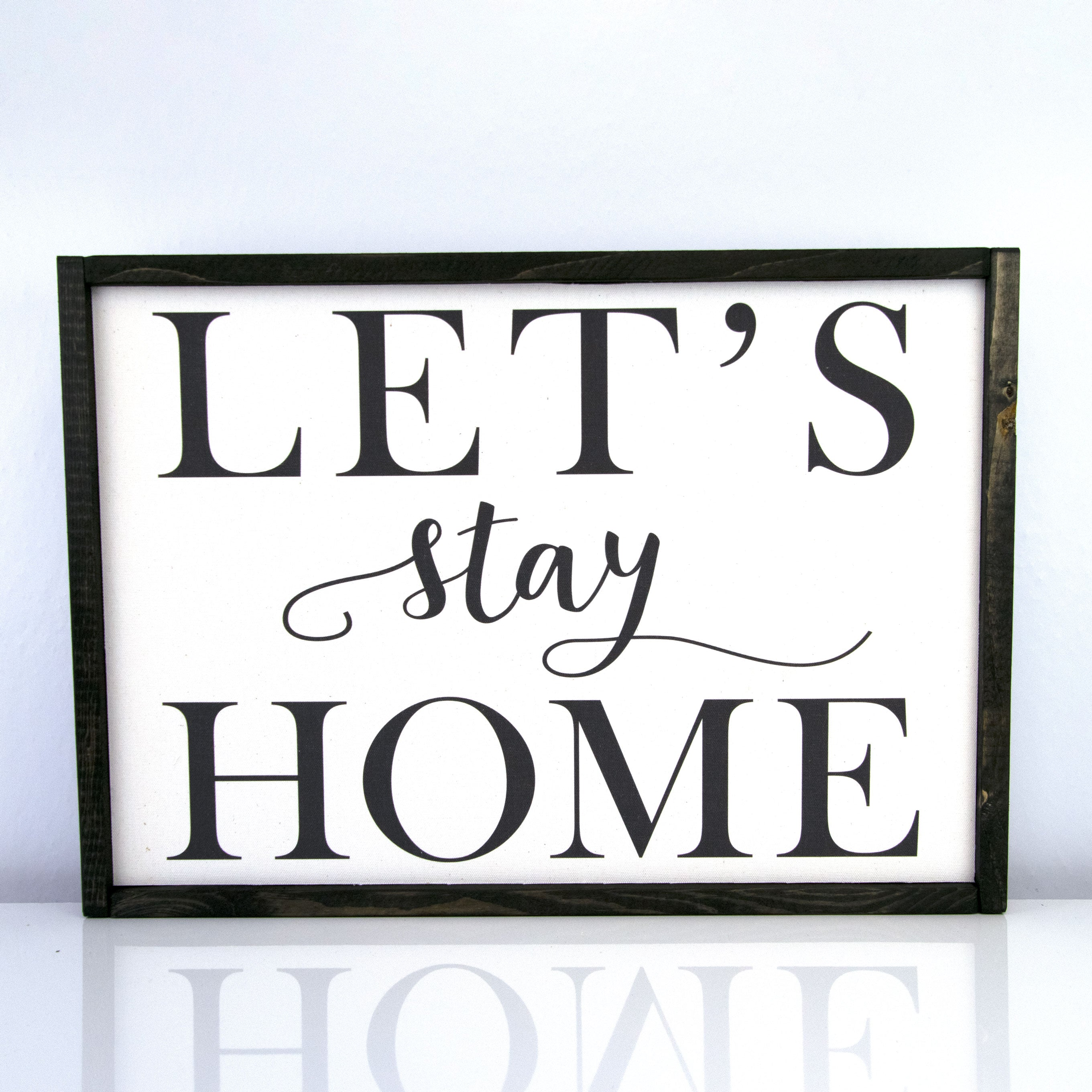 Let's Stay Home | 14 x 20 Modern