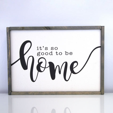 Good To Be Home | 14 x 20 Vintage