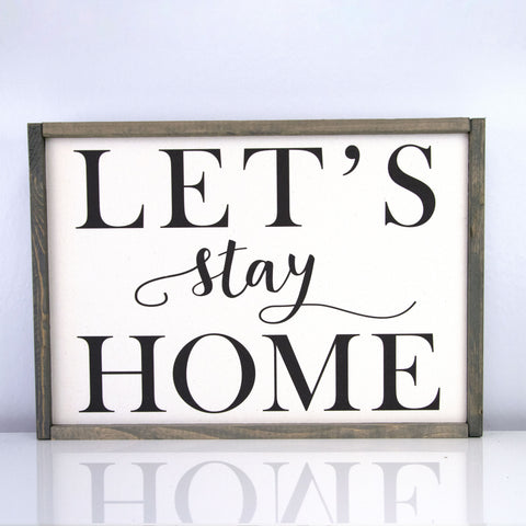 Let's Stay Home | 14 x 20 Vintage