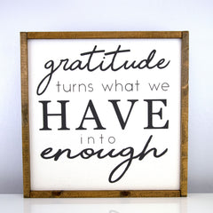 Gratitude Enough | 16 x 16 Classic