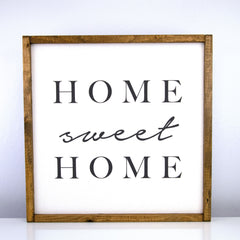 Home Sweet Home | 16 x 16 Classic