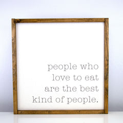People Love to Eat | 16 x 16 Classic
