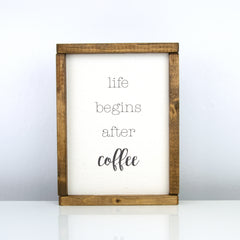 Life Begins After Coffee | 8 x 10 Classic