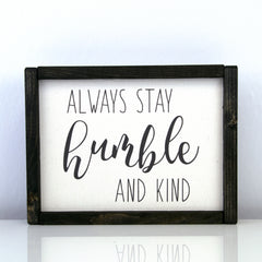 Humble & Kind | 8 x 10 Modern