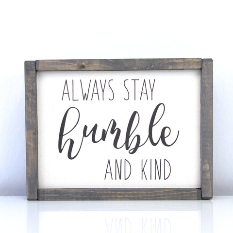Humble & Kind | 8 x 10 Vintage