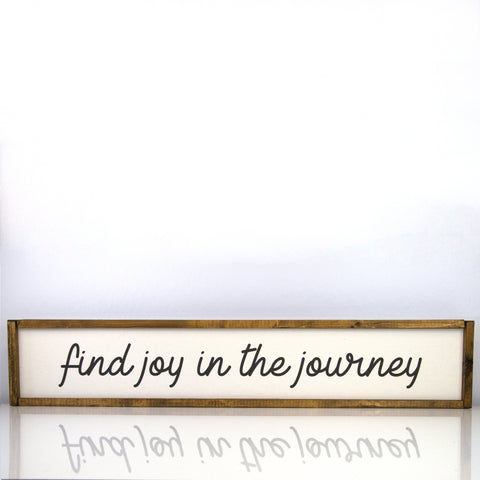 Find Joy In The Journey | 7 x 36 Classic