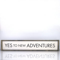 Yes To New Adventures | 7 x 36 Vintage