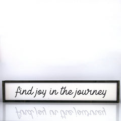 Find Joy In The Journey | 7 x 36 Modern