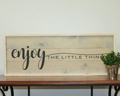 Enjoy The Little Things | 10 x 30 Antique
