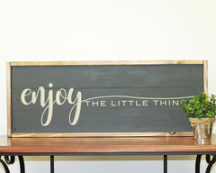 Enjoy The Little Things | 10 x 30 Bold